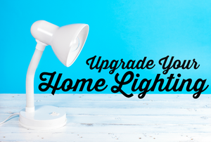 "A desk lamp with the words ""Upgrade Your Home Lighting."""
