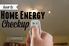 """A remote controlled light with the words """"home energy checkup."""""""