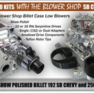 "250 Billet Low Profile Blower Kit BB Chevy ""Blower Shop"