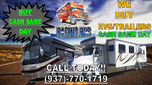 WE BUY RVS CASH SAME DAY!