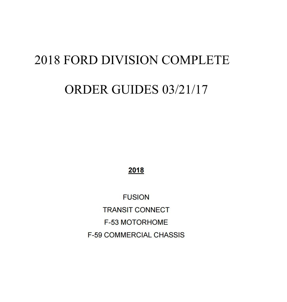 2018 ford order guide. beautiful ford surprises me a bit with the retooling needed for body changes but this  is latest retail order guide cover throughout 2018 ford