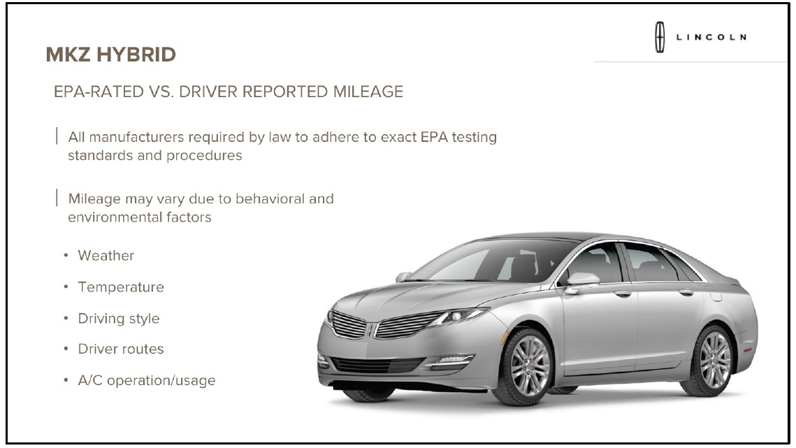 2013 Lincoln MKZ Hybrid - factors affecting real-world gas mileage, from presentation