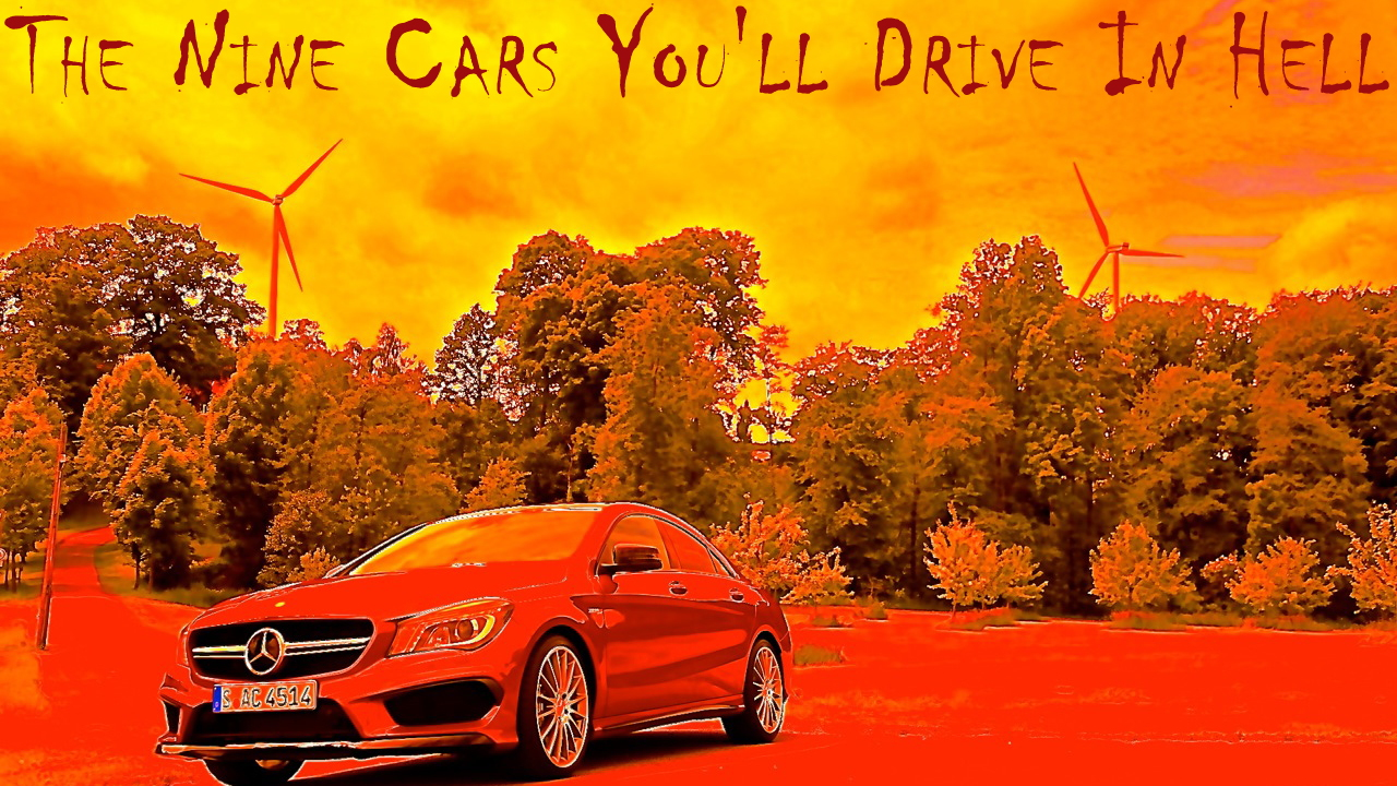 The Nine Cars You'll Drive In Hell