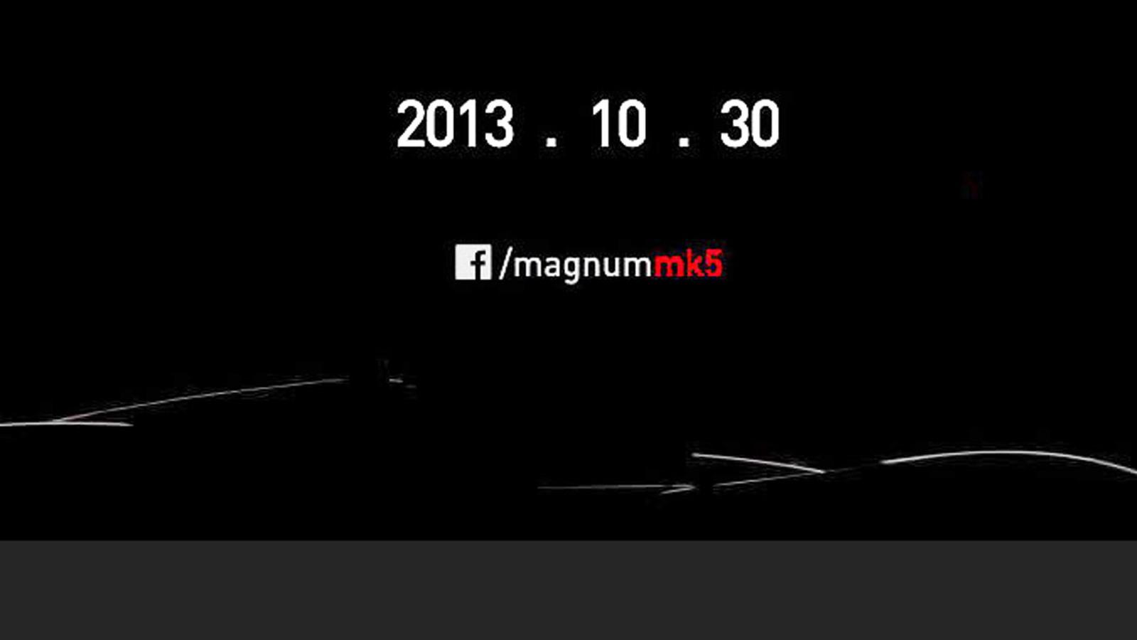 Teaser for Magnum MK5