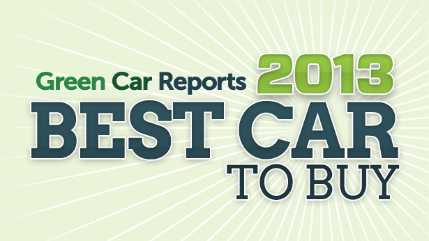 Green Car Reports Best Car To Buy 2013